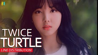 Download TWICE  - Turtle (거북이)  Line Distribution Mp3
