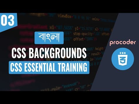 CSS Tutorial for Beginners in Bangla | CSS Backgrounds | Part 03 thumbnail