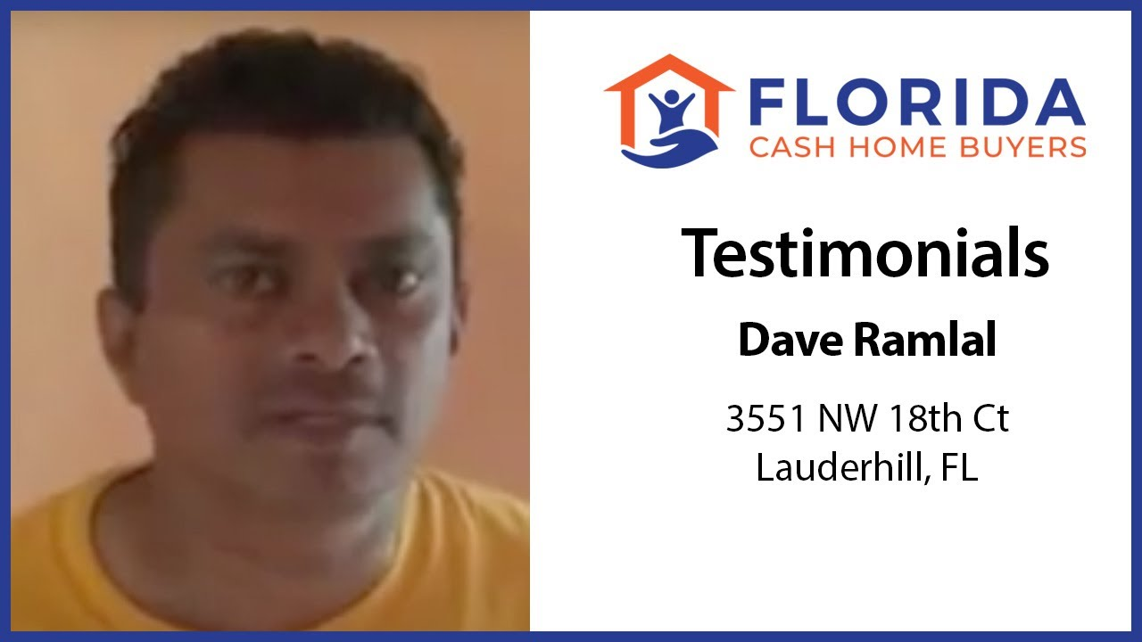Dave's Testimonial - FL Cash Home Buyers
