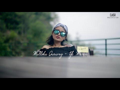 Mallika Gurung - Yo Mann