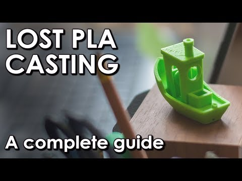 Lost PLA Casting Complete Guide - Everything You Need To Know - Technique Equipment & More