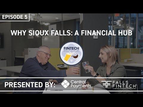 Ep 5: Why Sioux Falls: A Financial Hub