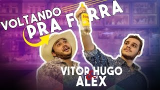 Baixar Vitor Hugo & Alex - Voltando Pra Farra