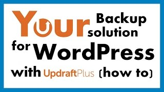 How To Backup WordPress By Using The UpdraftPlus Plugin