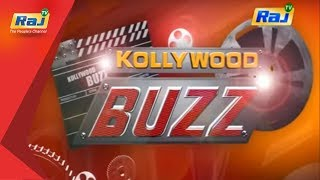 07-10-2018 Kollywood Buzz – Raj tv Show