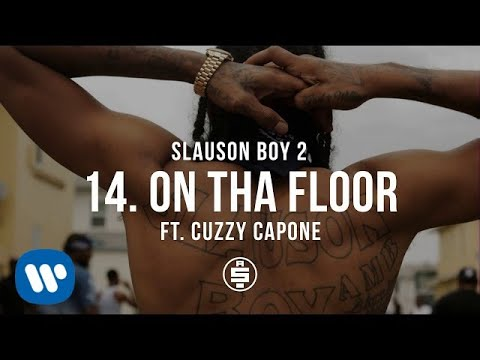 On Tha Floor feat  Cuzzy Capone | Track 14 - Nipsey Hussle - Slauson Boy 2  (Official Audio)