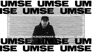 UMSE - Irgendwas muss gehen