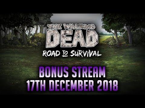 Bonus Stream: 17th December 2018, The Walking Dead Road to Survival thumbnail