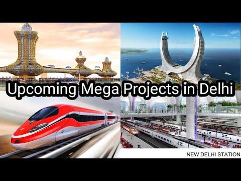 Upcoming Mega Project in Delhi | New Infrastructure Project in Delhi