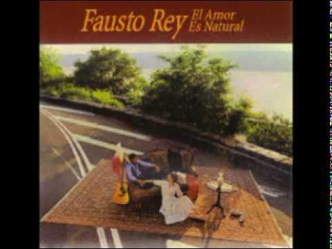 Fausto Rey - Todavia creo en el amor