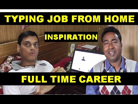 Best Way to Earn full time money by typing jobs from home !!