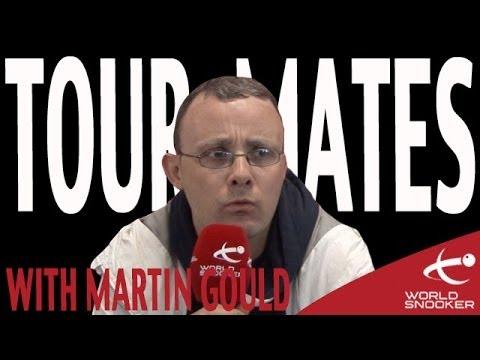 Martin Gould Tour Mates