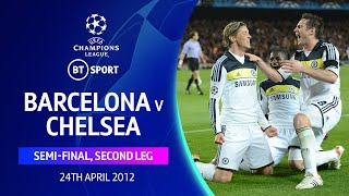 Barcelona 2-2 Chelsea (2012), Semi-final | Iconic Champions League matches
