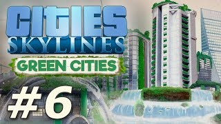 Cities Skylines: Green Cities - New Pravsburg (Part 6)