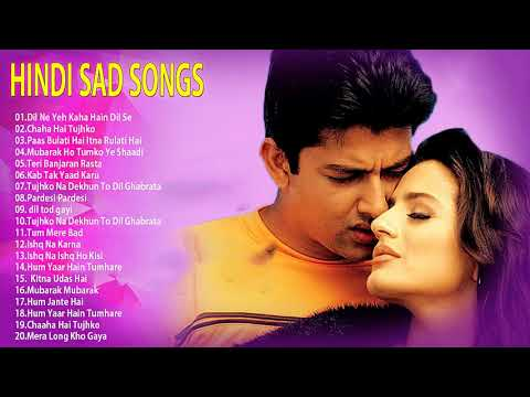 90 evergreen hindi sad songs -  हिन्दी दर्द भरे गीत   प्यार में बेवफाई का सबसे दर्द भरा गीत
