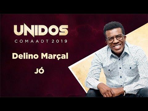 Jó - Delino Marçal COMAADT 2019 ao VIVO - Sábado