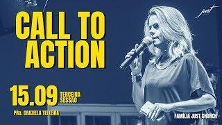 CALL TO ACTION - MINISTRAÇÃO PRa  GRAZIELA TEIXEIRA - 15.09.2018 SÁBADO TARDE