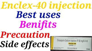 Enclex 40 injection best uses …