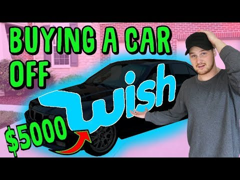 I BOUGHT A CAR OFF THE WISH APP!!! $5000 WISH APP CHALLENGE TAKEN TO FAR