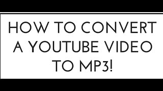 How to convert a YouTube video to mp3 and downlod it!