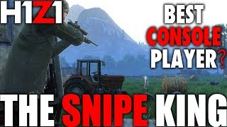 H1Z1 SNIPE KING | THE BEST H1Z1 PS4 PLAYER? THE M40 IS THE BEST SNIPER IN GAME
