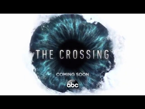 The Crossing First Look ABC Trailer