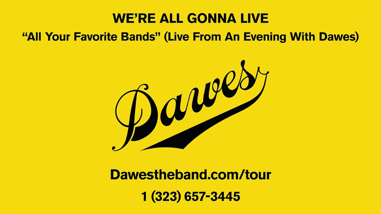 dawes-all-your-favorite-bands-live-from-an-evening-with-dawes-dawes