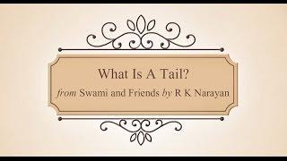 Was Ist Ein Schwanz? | Animierte Geschichte | Swami Und Freunde | Malgudi Tage | R K Narayan