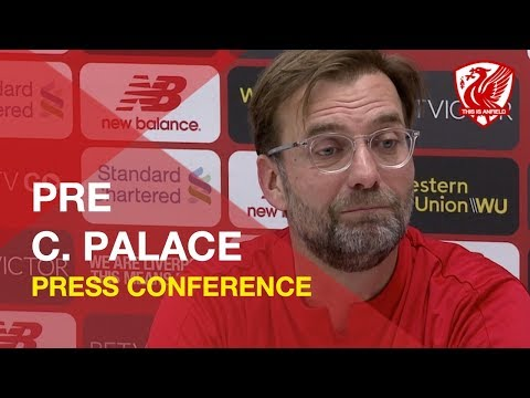 Liverpool vs. Crystal Palace   Jurgen Klopp Press Conference