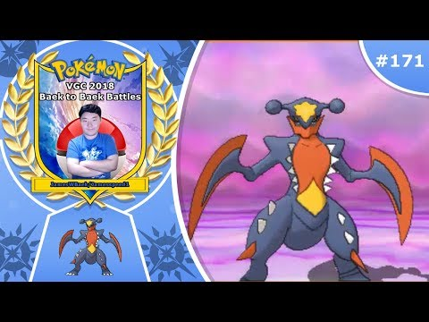 """Mega Garchomp Stomping Around"" Pokémon Ultra Sun & Moon VGC 2018 Baek to Baek Battles - Episode 171"
