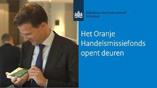 Het Oranje Handelsmissiefonds opent deuren