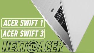 ACER SWIFT 1 И SWIFT 3: ТОНКИЕ НОУТБУКИ ДЛЯ СТУДЕНТОВ