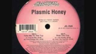 Plasmic Honey: Ride the Trip