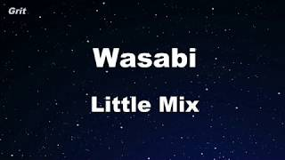Wasabi - Little Mix Karaoke 【With Guide Melody】 Instrumental