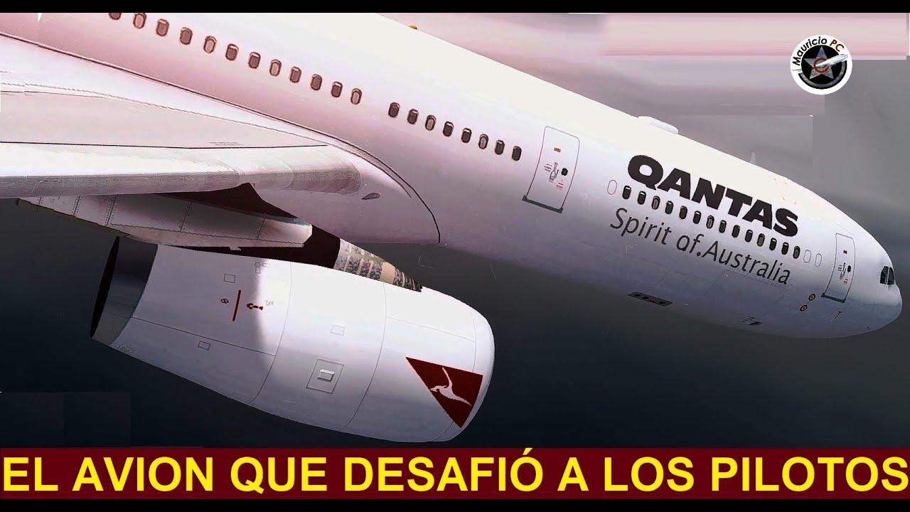 El vuelo que desafió a los pilotos - Qantas 72