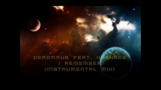 Deadmau5 feat.  Kaskade - I Remember (Instrumental Mix)