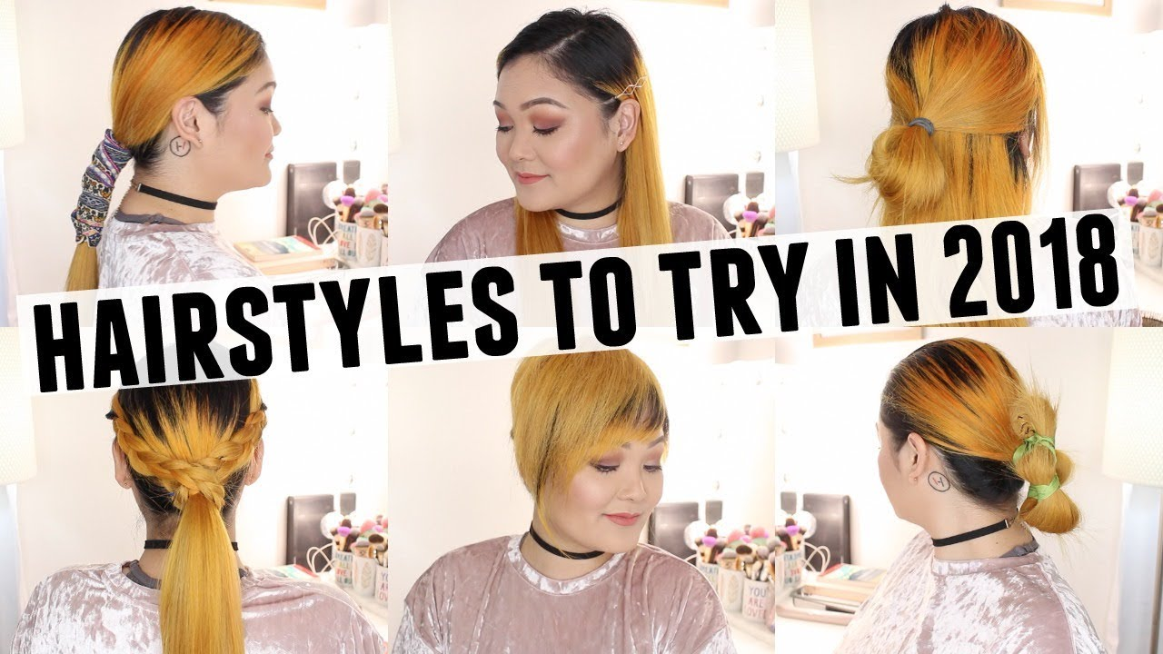 hairstyles to try in 2018 - youtube