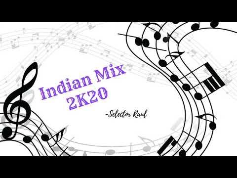 Indian mix 2k20