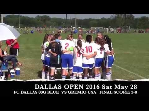 FCD 03G Blue Dallas Open 2016 Champions   Highlights and Goals