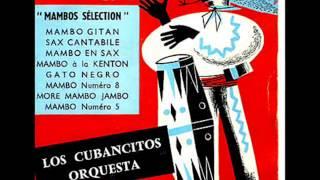 Los Cubancitos - More Mambo Jambo y  Mambo nº 5