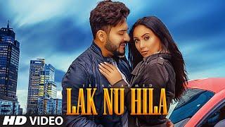 Lak Nu Hila Irfan Ahmed Full Song Mo Khan Junaid Malik Latest Punjabi Songs 2019