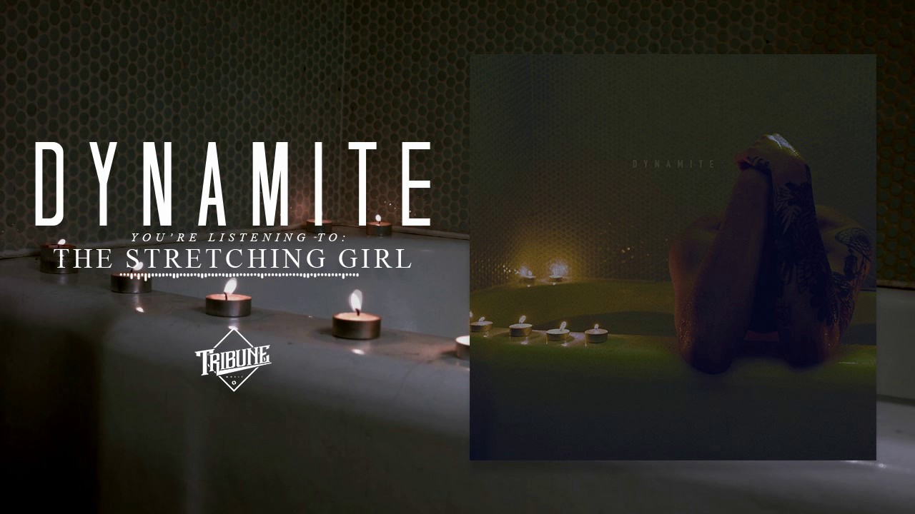Dynamite - The Stretching Girl