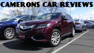 2017 Acura RDX 3.5 L V6 Review | Camerons Car Reviews