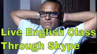 Live English Class Through Skype With An indian Teacher !