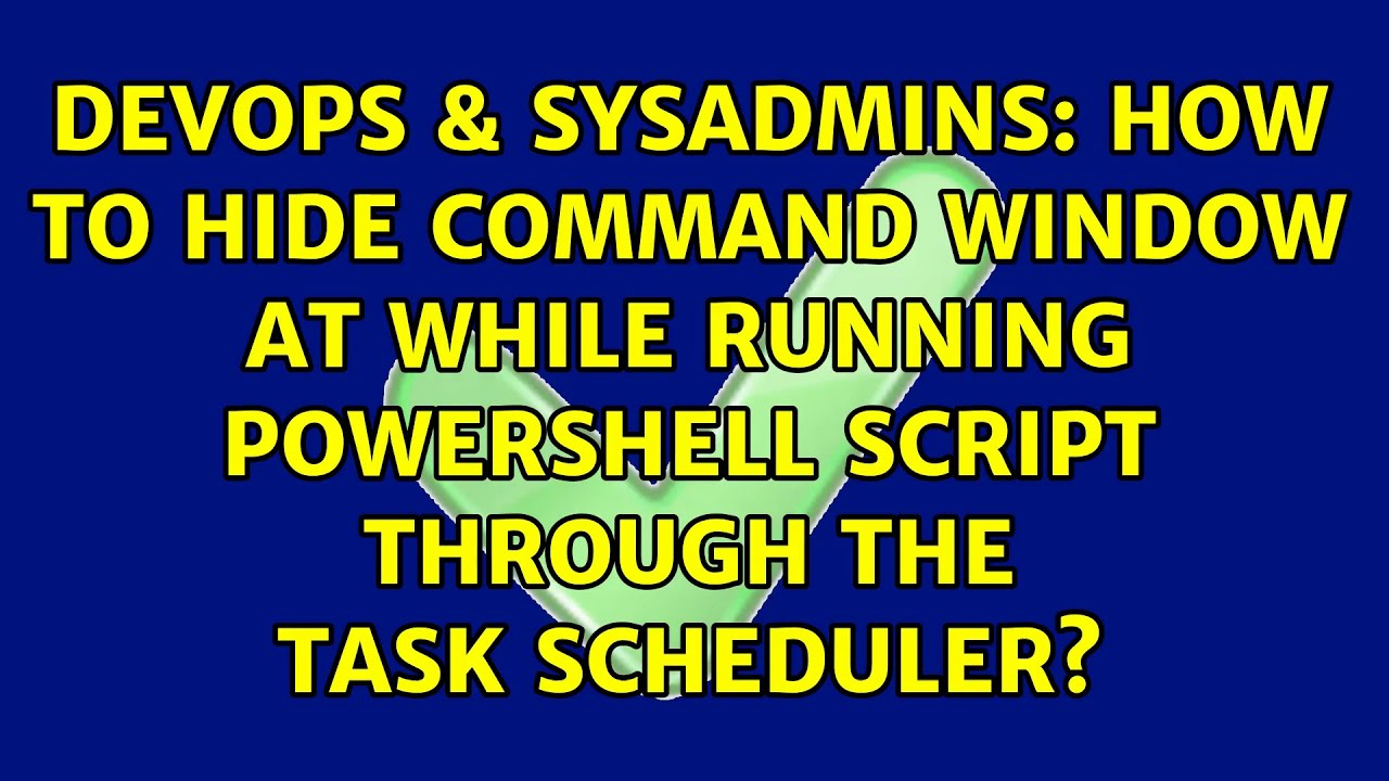 How to hide command window at while running powershell script ...