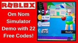 ROBLOX Om Nom Simulator Demo with 22 FREE CODES!