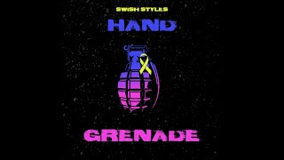 Hand Grenade - Swish Styles   (Official Video)