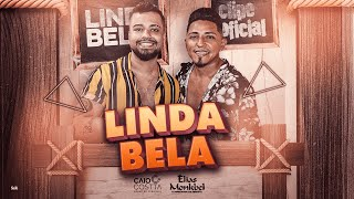 Linda Bela - Elias Monkbel & @Caio Costta