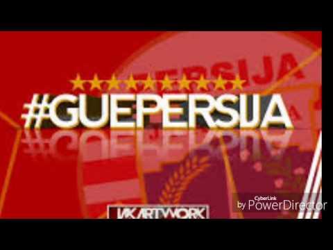 GUE PERSIJA  theme song