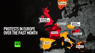 MAP: Protests gripping Europe over past month